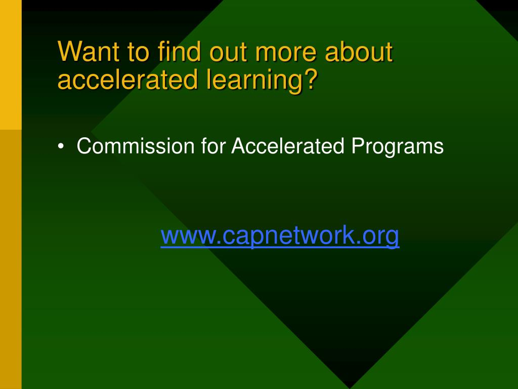 Want to find out more about accelerated learning?