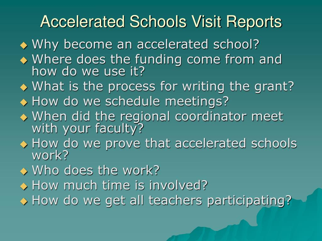 Accelerated Schools Visit Reports