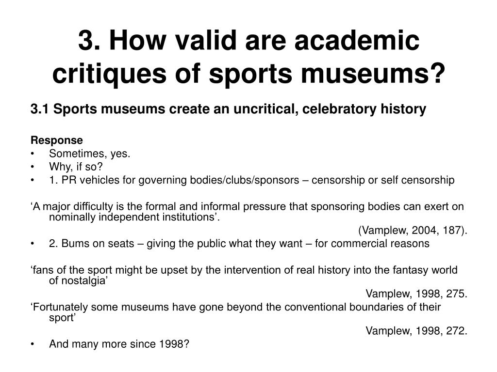 3. How valid are academic critiques of sports museums?