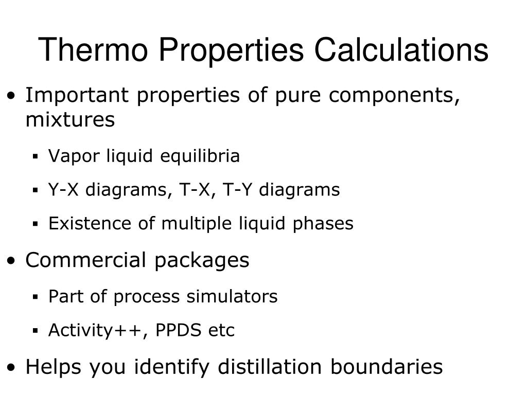 Important properties of pure components, mixtures