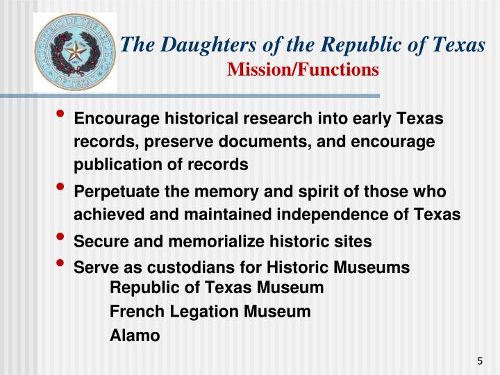 The Daughters of the Republic of Texas