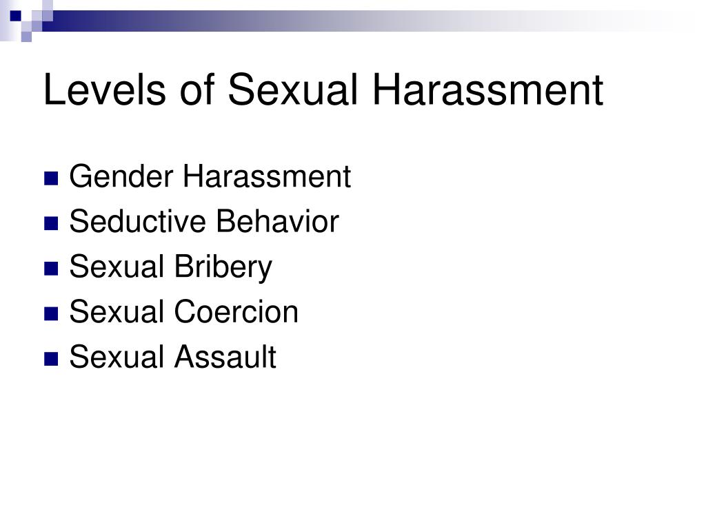 Levels of Sexual Harassment