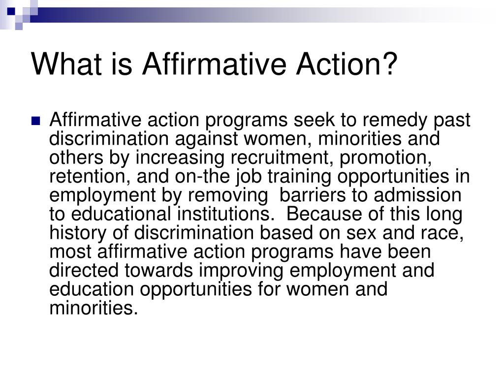 What is Affirmative Action?
