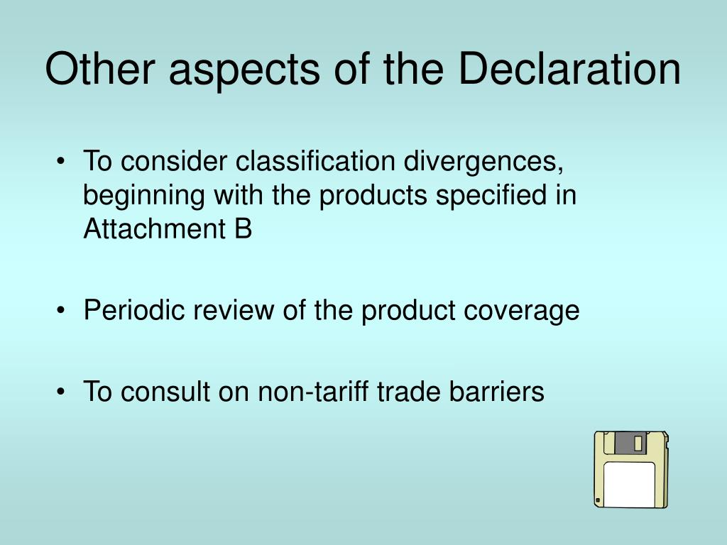 Other aspects of the Declaration