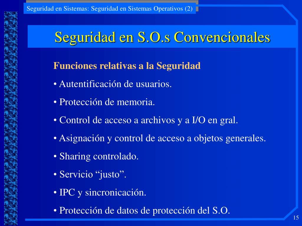 Seguridad en S.O.s Convencionales