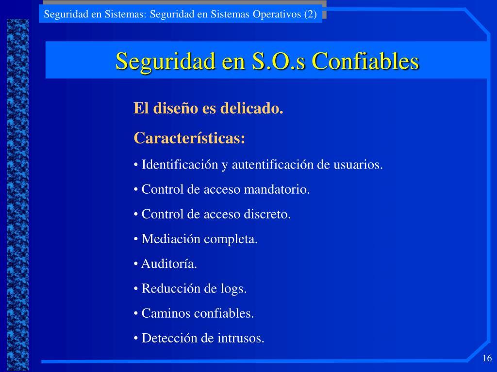 Seguridad en S.O.s Confiables