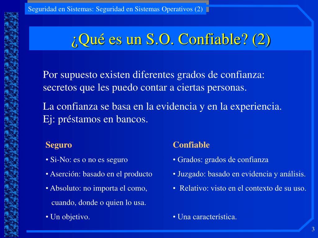 ¿Qué es un S.O. Confiable? (2)