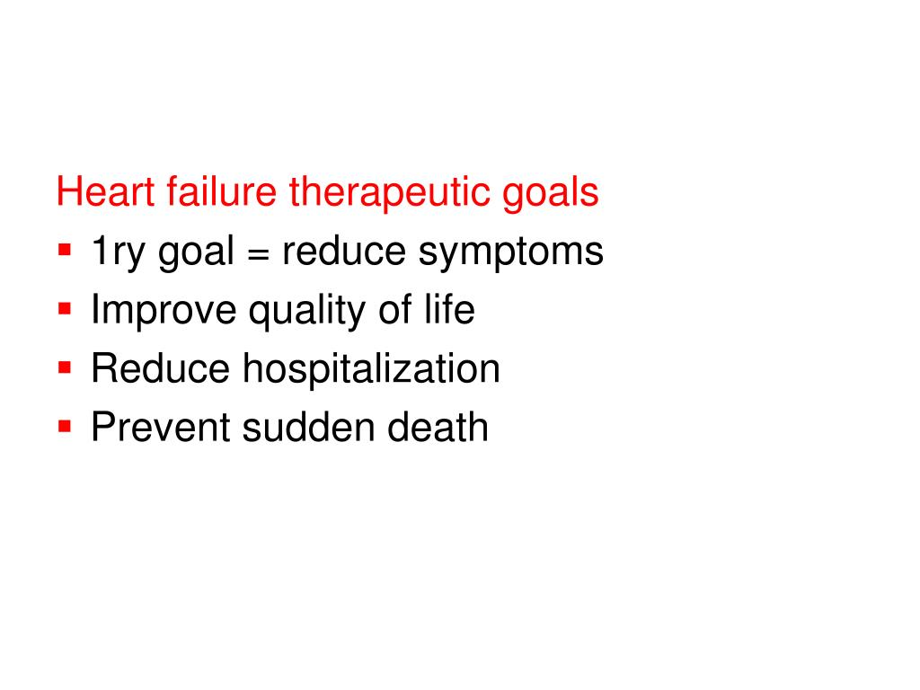 Heart failure therapeutic goals