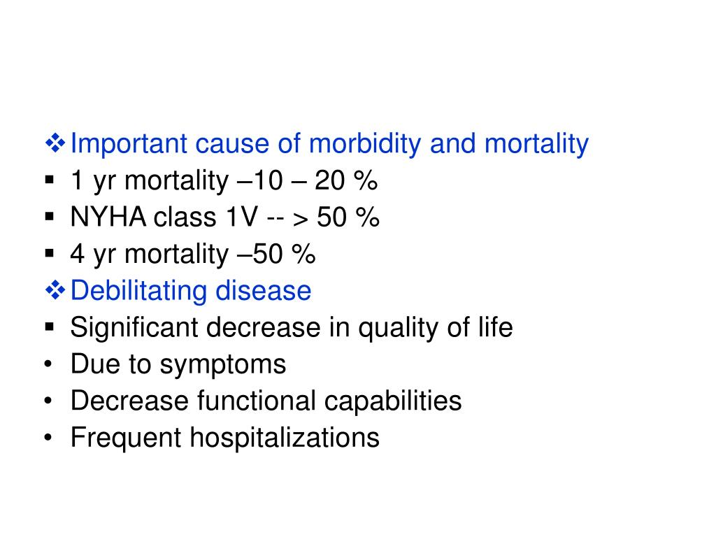 Important cause of morbidity and mortality