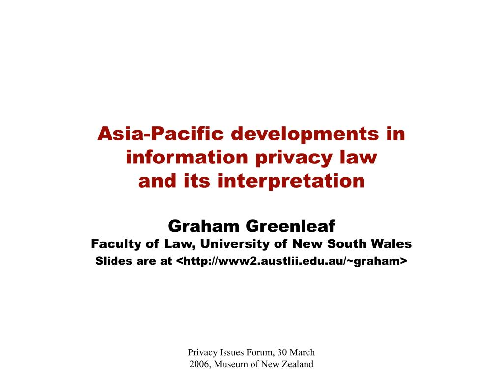Asia-Pacific developments in  information privacy law