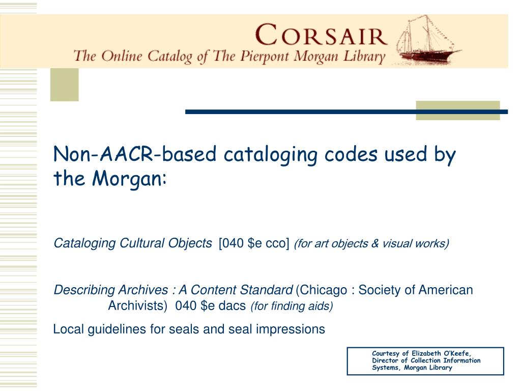 Non-AACR-based cataloging codes used