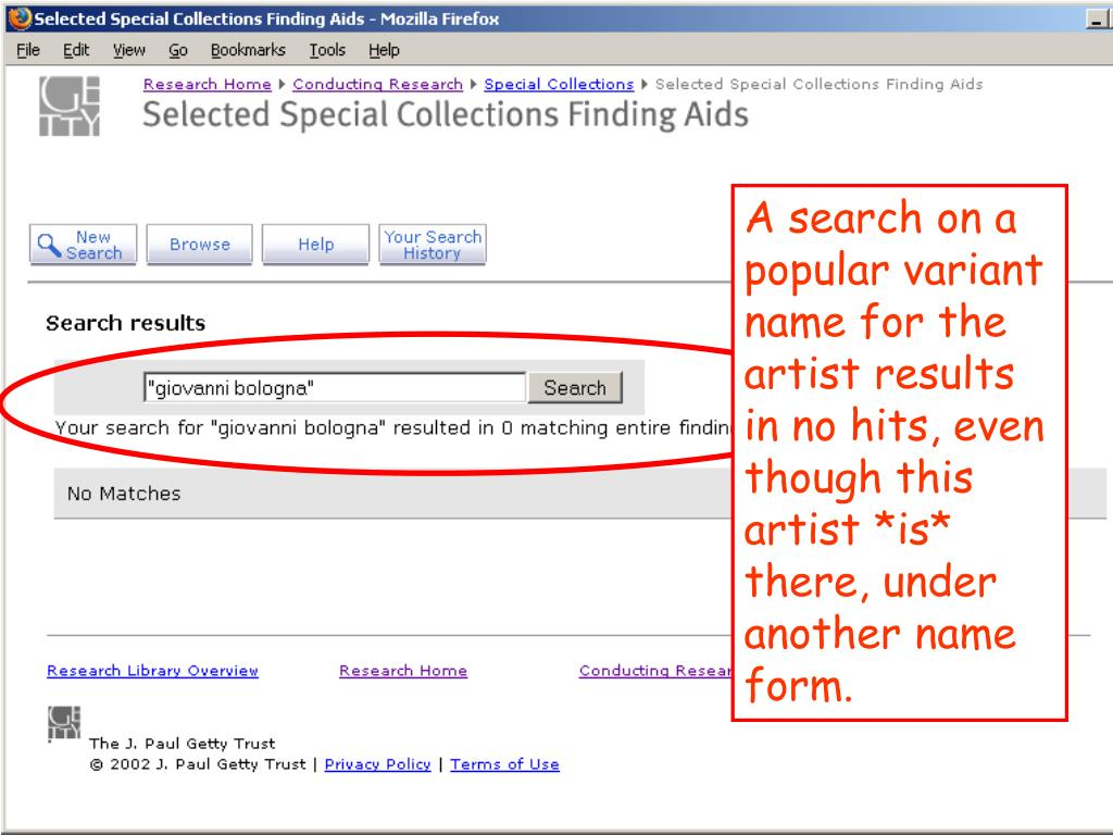 A search on a popular variant name for the artist results in no hits, even though this artist *is* there, under another name form.