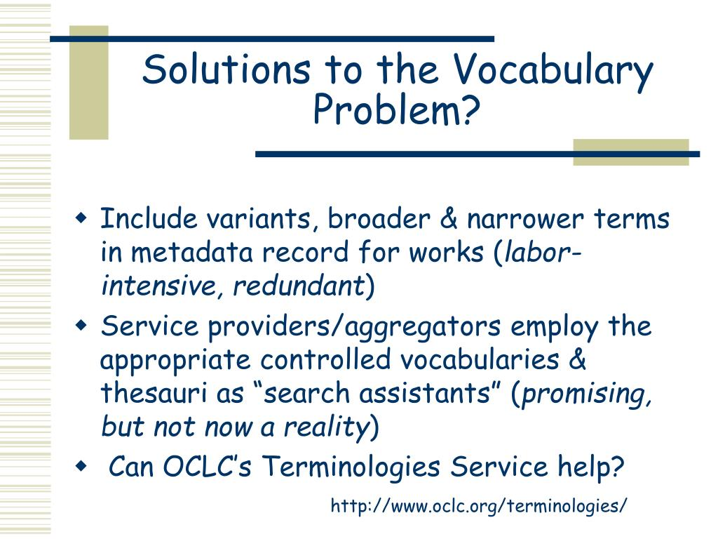 Solutions to the Vocabulary Problem?