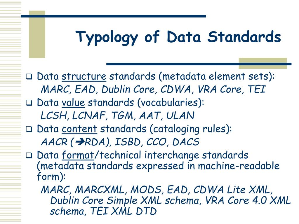 Typology of Data Standards