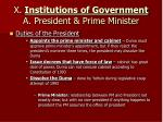 x institutions of government a president prime minister