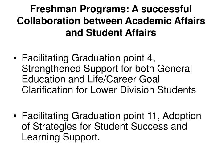 Freshman programs a successful collaboration between academic affairs and student affairs