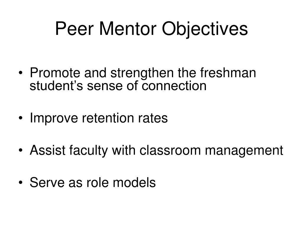 Peer Mentor Objectives