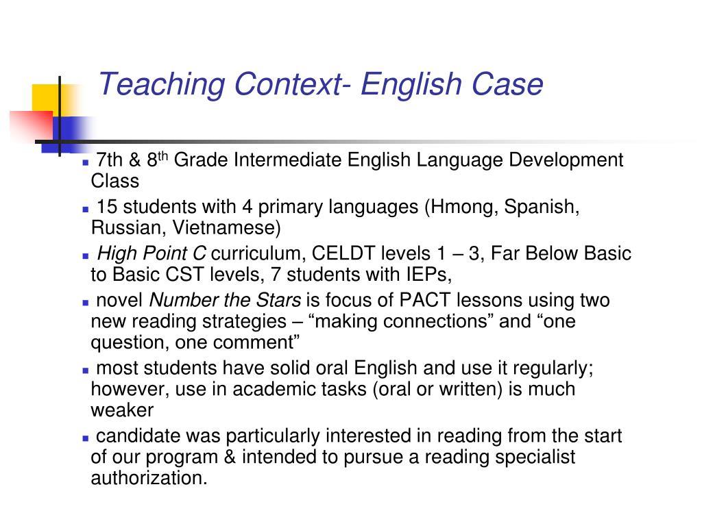 Teaching Context- English Case