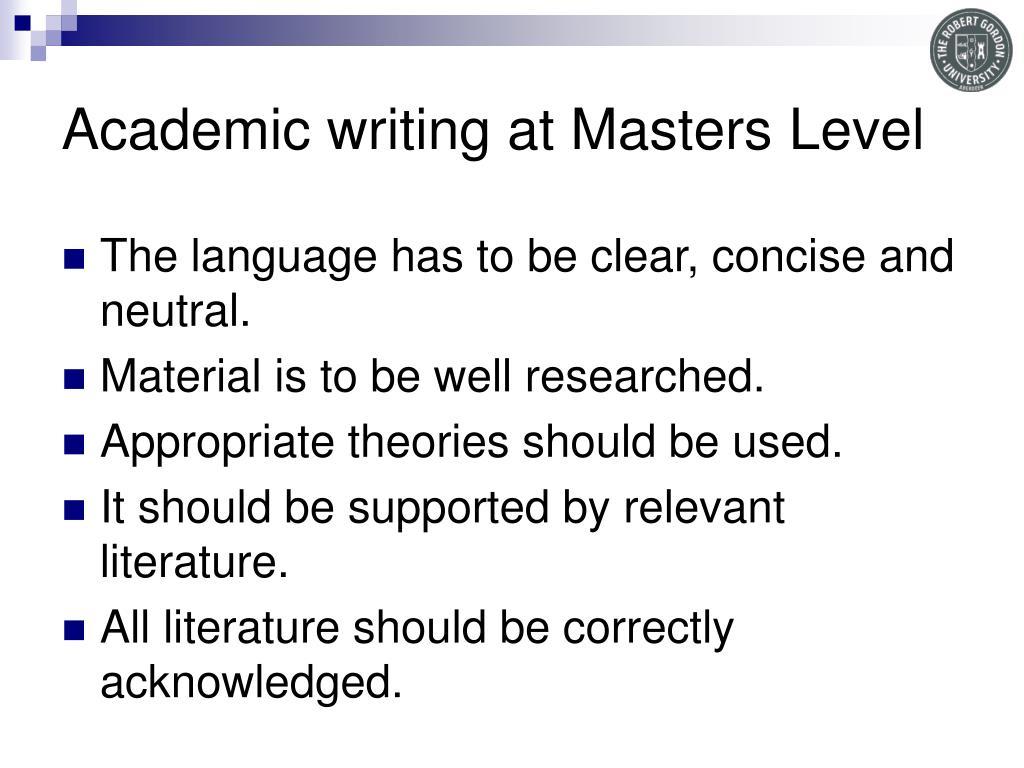 Academic writing at Masters Level