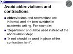 avoid abbreviations and contractions