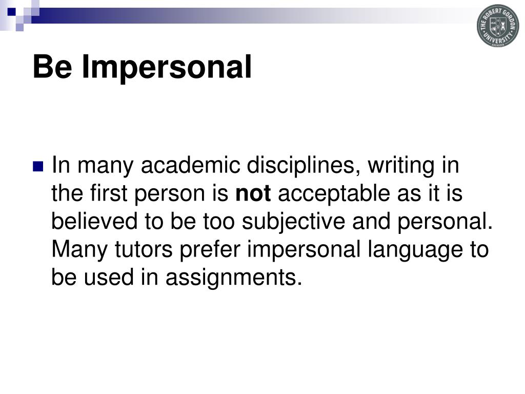 Be Impersonal