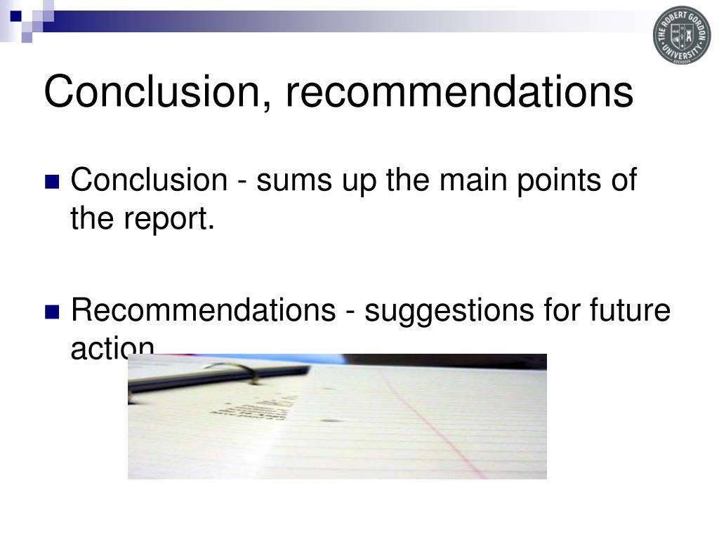 Conclusion, recommendations
