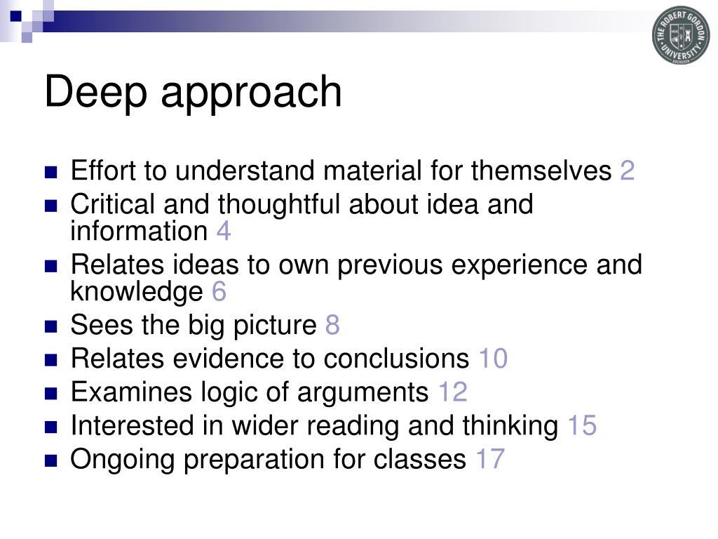 Deep approach