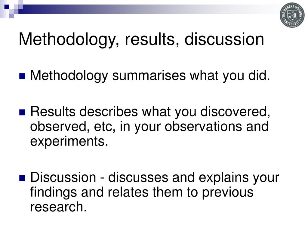 Methodology, results, discussion