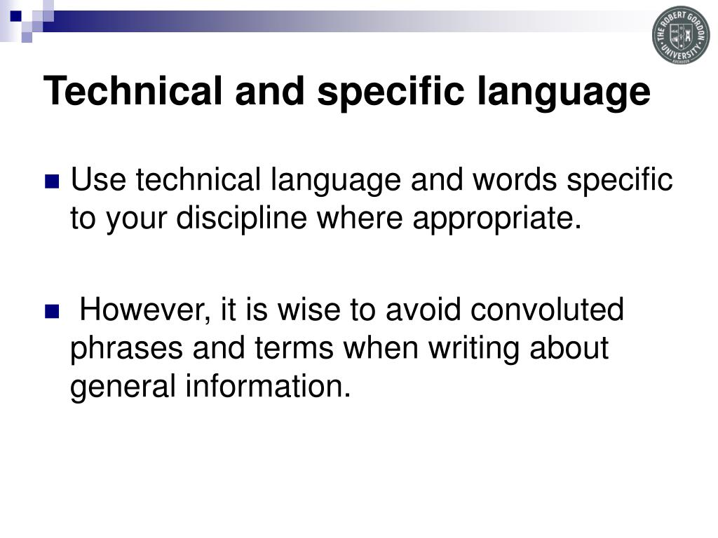 Technical and specific language