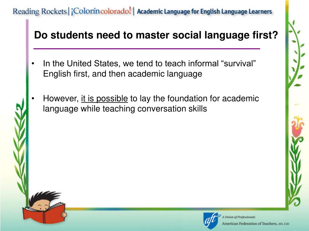 Do students need to master social language first?