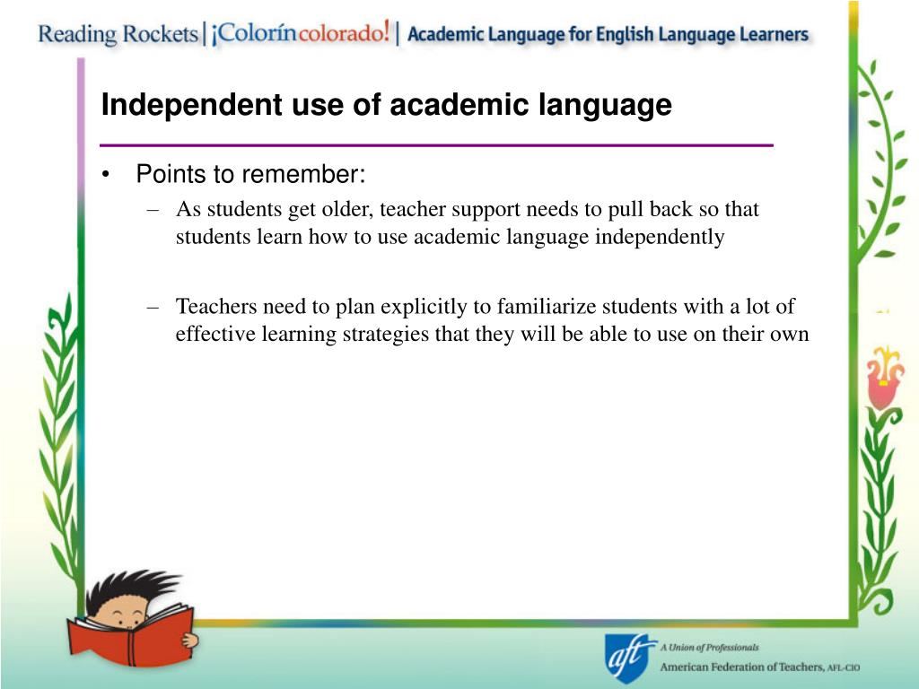 Independent use of academic language