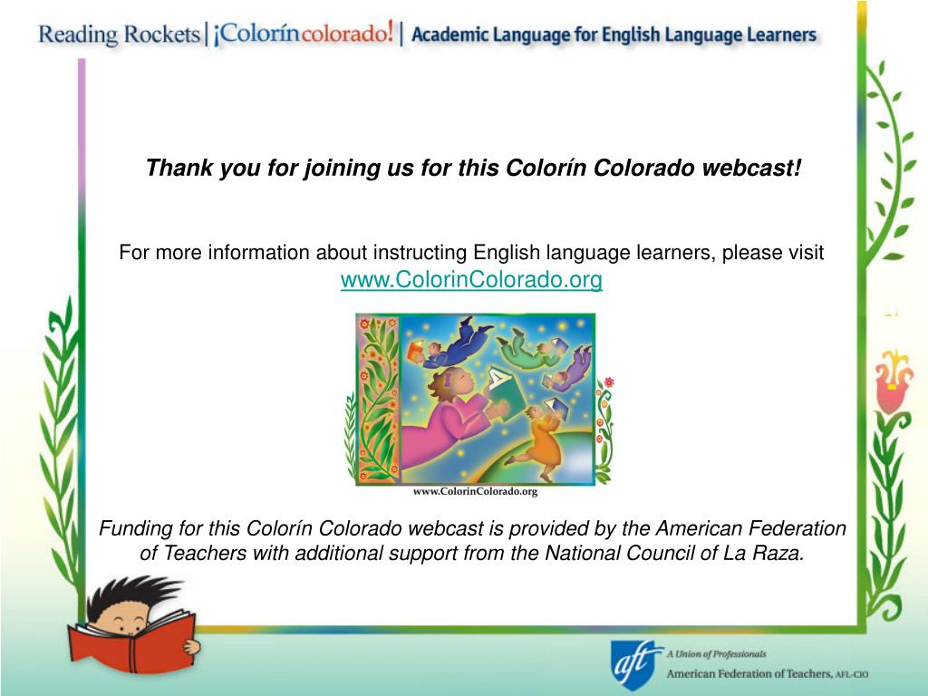 Thank you for joining us for this Colorín Colorado