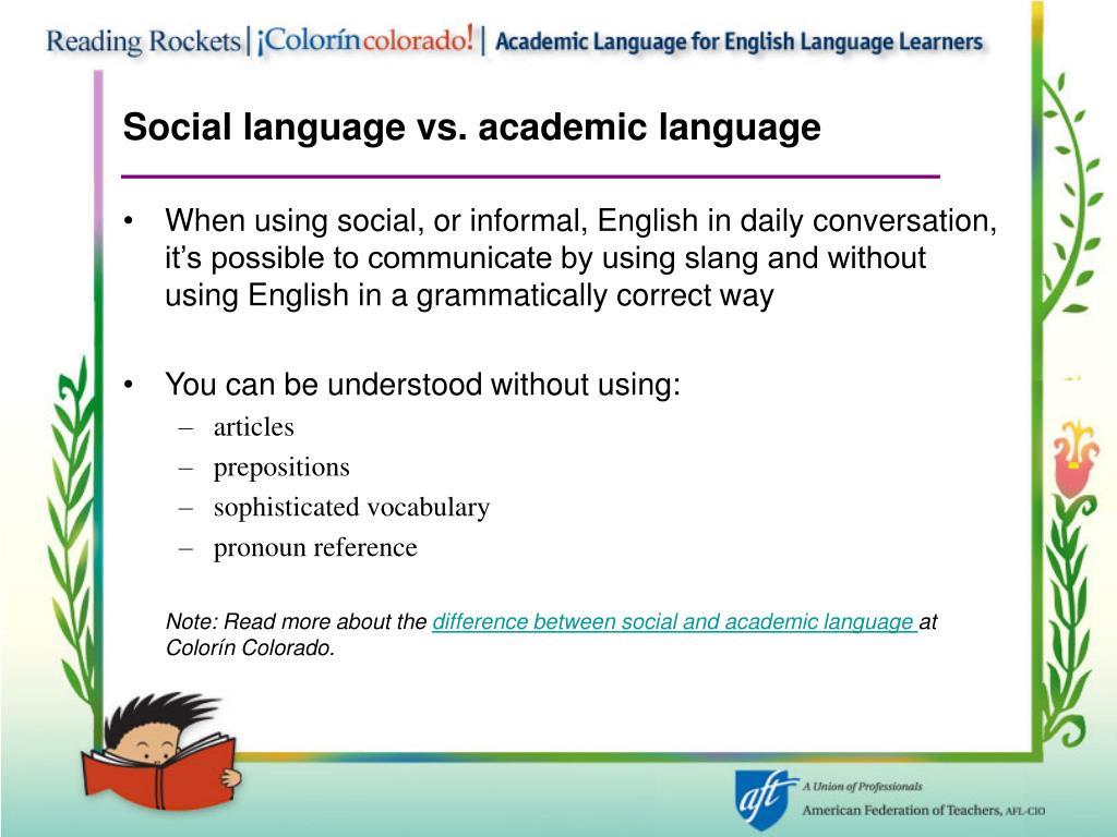 Social language vs. academic language