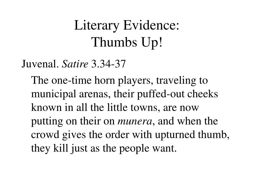 Literary Evidence:
