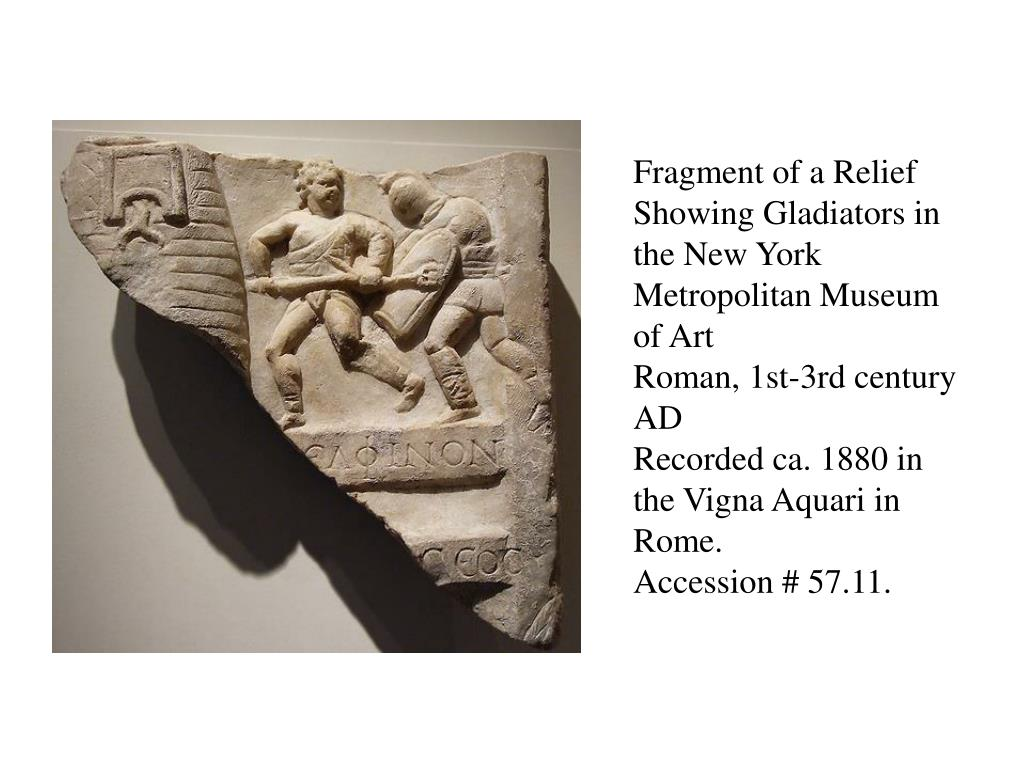 Fragment of a Relief Showing Gladiators in the New York Metropolitan Museum of Art