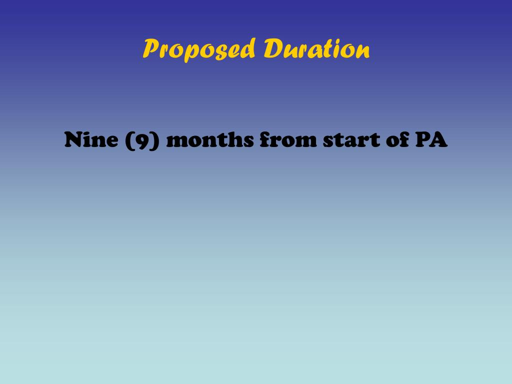 Proposed Duration