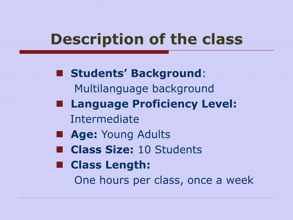 Description of the class