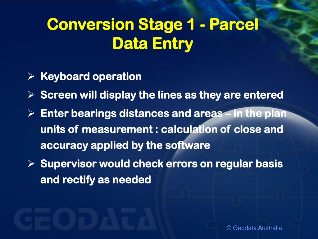 Conversion Stage 1 - Parcel Data Entry