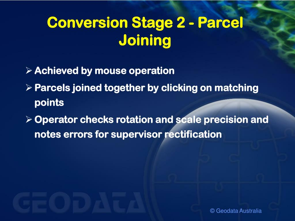 Conversion Stage 2 - Parcel Joining
