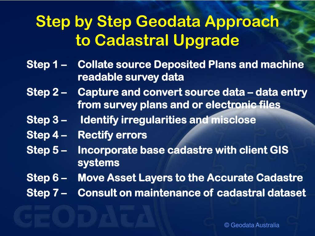 Step by Step Geodata Approach to Cadastral Upgrade