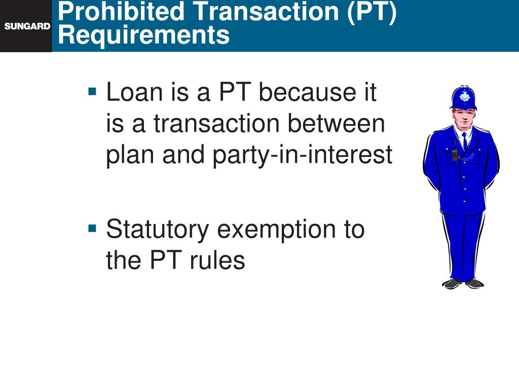 Prohibited Transaction (PT) Requirements