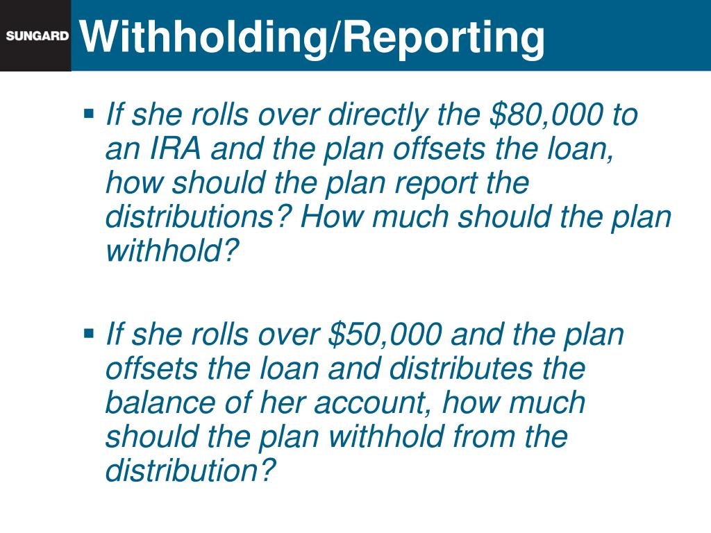 Withholding/Reporting