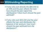 withholding reporting