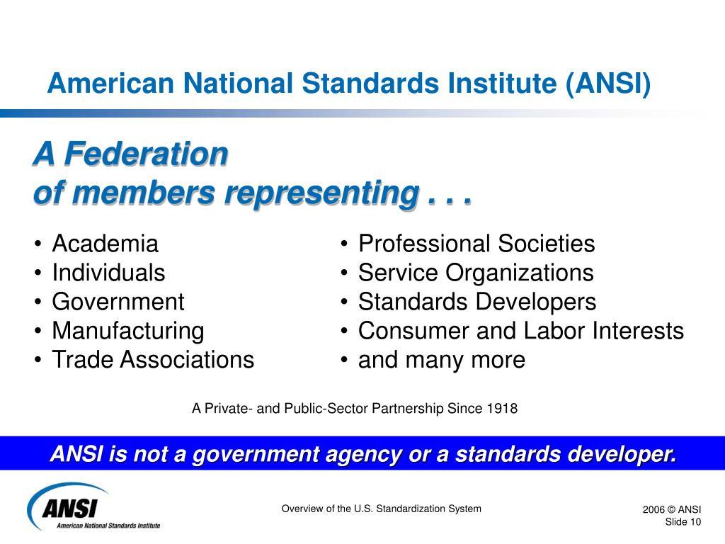 American National Standards Institute (ANSI)