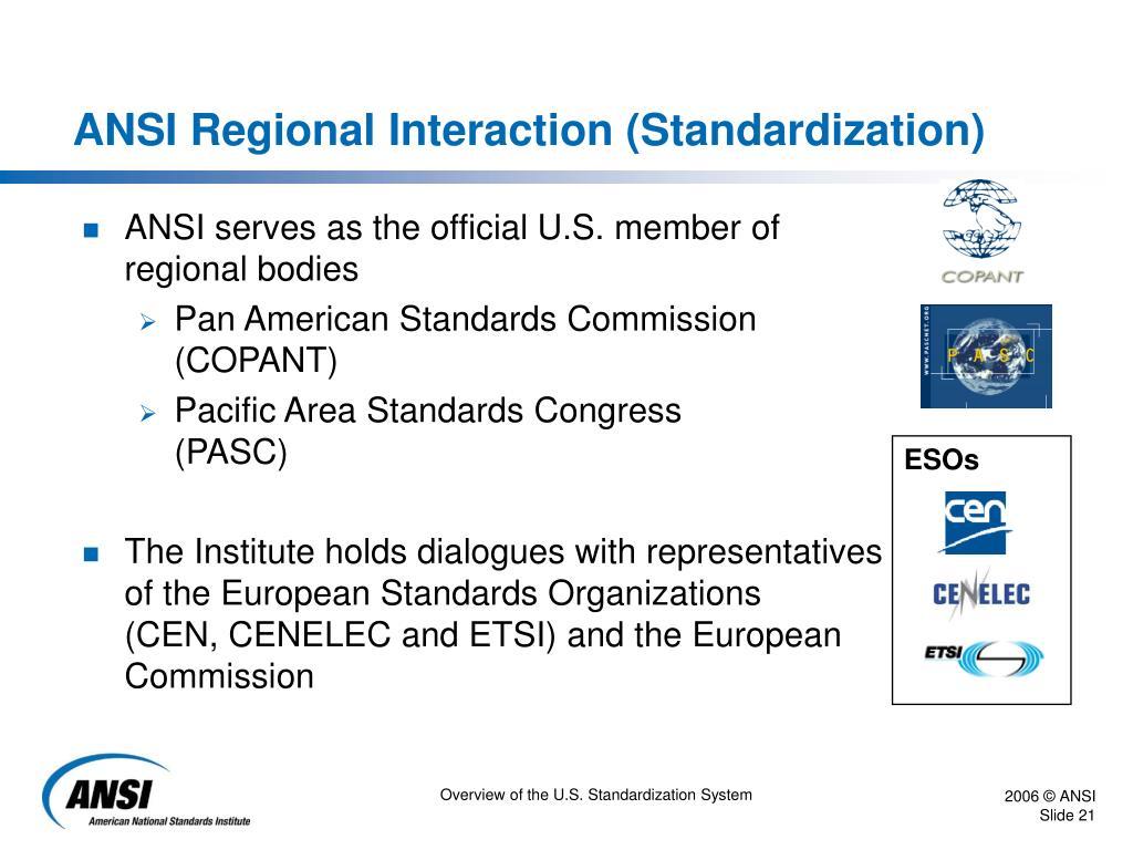 ANSI Regional Interaction (Standardization)