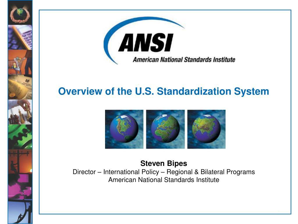Overview of the U.S. Standardization System