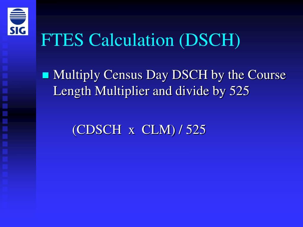 FTES Calculation (DSCH)