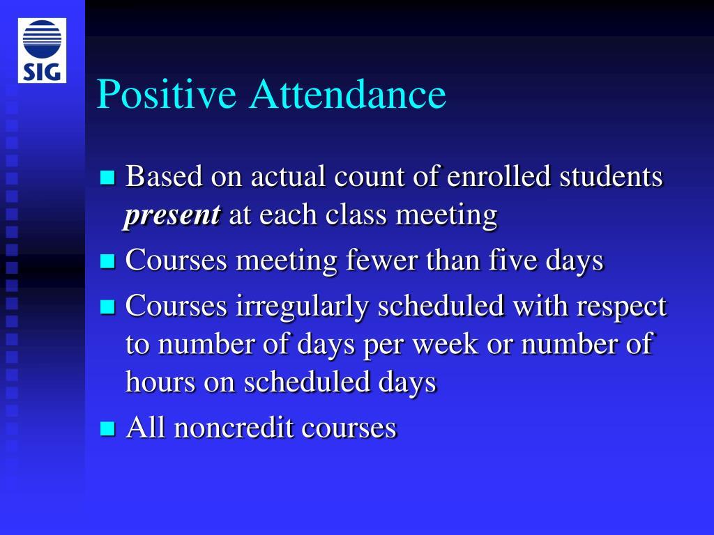 Positive Attendance