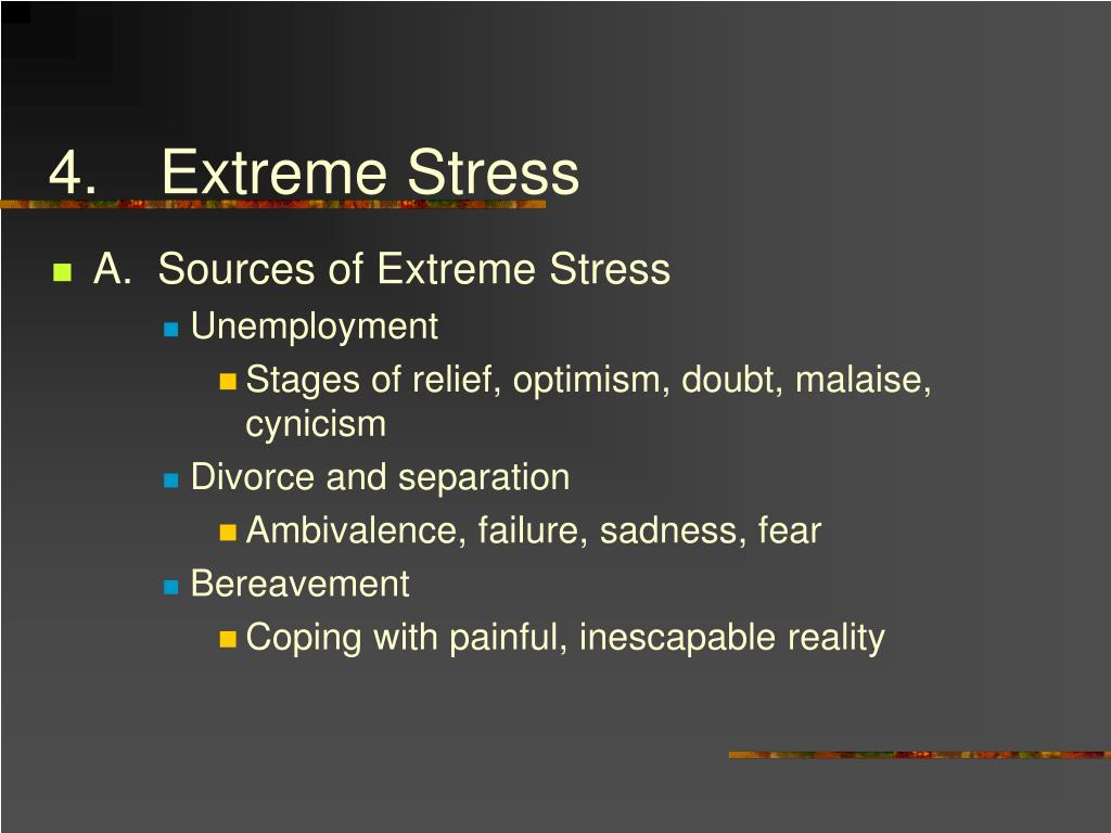 4.Extreme Stress