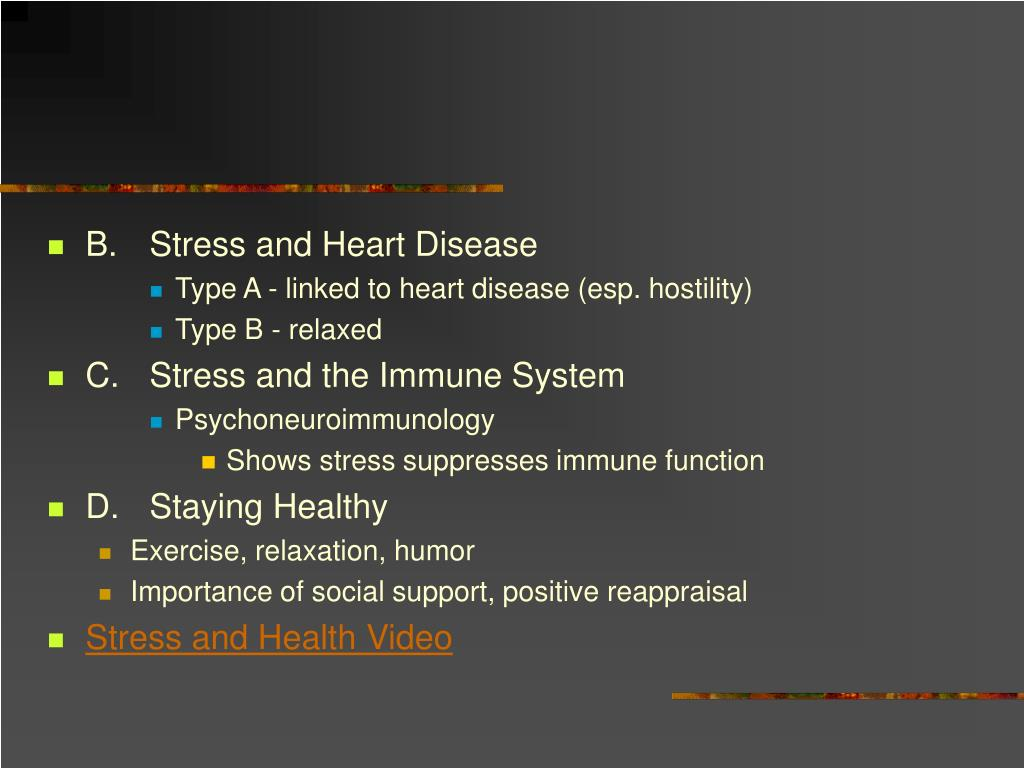 B.Stress and Heart Disease
